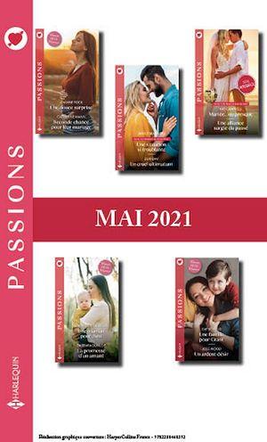 Téléchargez le livre :  Pack mensuel Passions : 10 romans (Mai 2021)