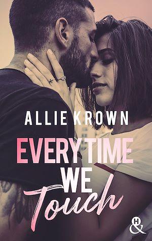 Téléchargez le livre :  Everytime We Touch