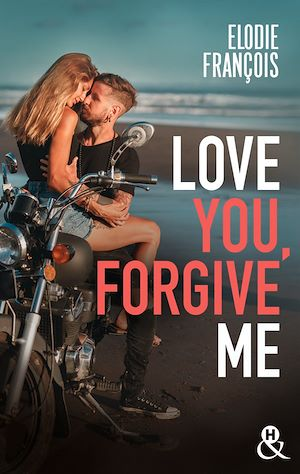 Téléchargez le livre :  Love You, Forgive Me