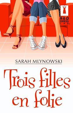 Télécharger le livre :  Trois filles en folie