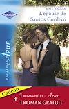 Téléchargez le livre numérique:  L'épouse de Santos Cordero - Passions sous les Tropiques (Harlequin Azur)