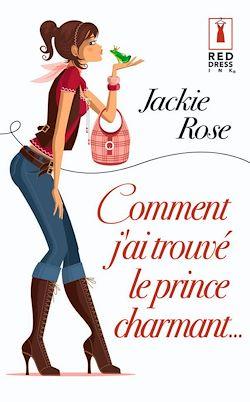 Télécharger le livre :  Comment j'ai trouvé le prince charmant