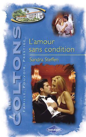 Téléchargez le livre :  L'amour sans condition (Saga Les Coltons vol. 10)
