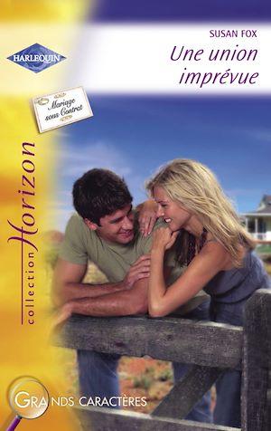 Téléchargez le livre :  Une union imprévue (Harlequin Horizon)