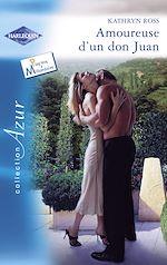 Télécharger le livre :  Amoureuse d'un don Juan (Harlequin Azur)