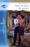 Téléchargez le livre numérique:  Dans les bras du prince (Harlequin Azur)