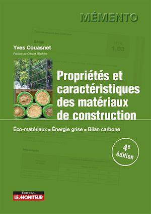 Téléchargez le livre :  Propriétés et caractéristiques des matériaux de construction