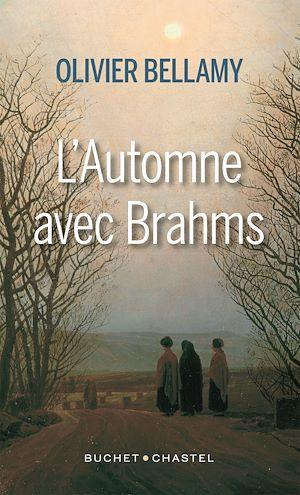 Téléchargez le livre :  L'Automne avec Brahms