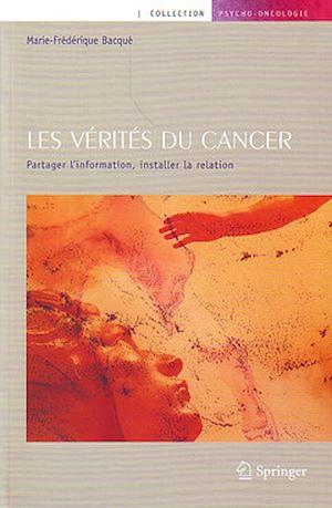 Téléchargez le livre :  Les vérités du cancer