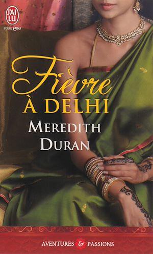 Téléchargez le livre :  Fièvre à Delhi