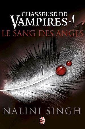 Téléchargez le livre :  Chasseuse de vampires (Tome 1) - Le sang des anges