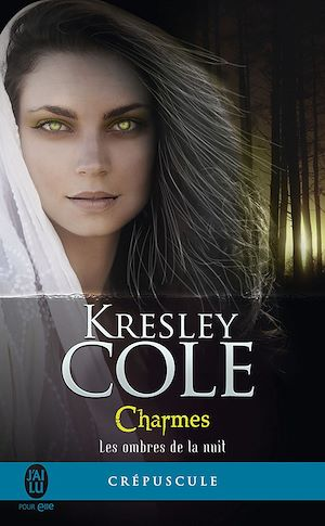 Téléchargez le livre :  Les ombres de la nuit (Tome 3) - Charmes