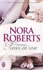 Télécharger le livre :  Quatre saisons de fiançailles (Tome 3) - Rêves en rose