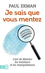 Télécharger le livre :  Je sais que vous mentez ! L'art de détecter les menteurs et les manipulateurs
