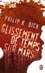 Télécharger le livre :  Glissement de temps sur Mars