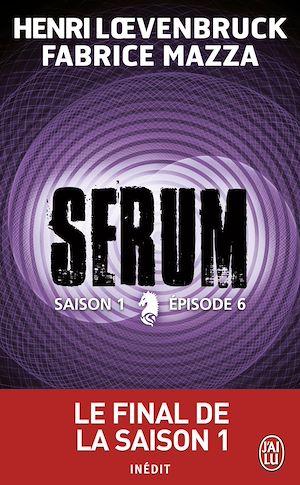 Téléchargez le livre :  Serum - Saison 01, épisode 06
