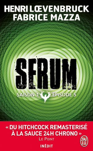 Téléchargez le livre :  Serum - Saison 01, épisode 05