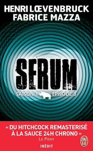 Téléchargez le livre :  Serum - Saison 01, épisode 03