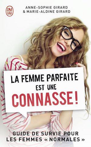 Téléchargez le livre :  La femme parfaite est une connasse !