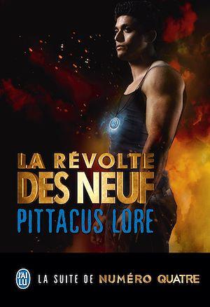 Téléchargez le livre :  Lorien Legacies (Tome 3) - La révolte des Neuf