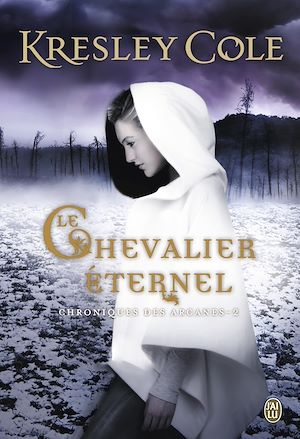 Téléchargez le livre :  Chroniques des Arcanes (Tome 2) - Le chevalier éternel