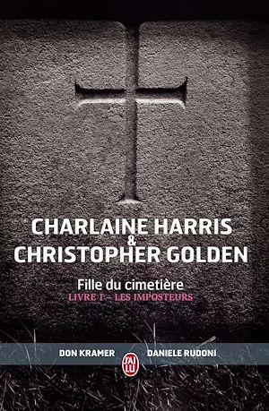 Téléchargez le livre :  Fille du cimetière (Tome 1) - Les Imposteurs