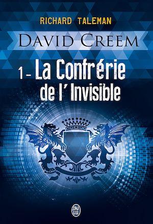 Téléchargez le livre :  David Creem (Tome 1) - La Confrérie de l'invisible
