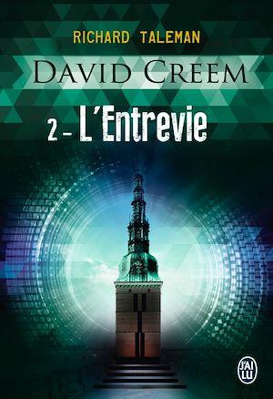 Téléchargez le livre :  David Creem (Tome 2) - L'Entrevie