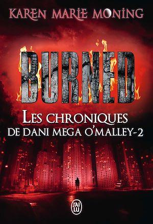 Téléchargez le livre :  Les Chroniques de Dani Mega O'Malley (Tome 2) - Burned