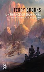 Télécharger le livre :  L'héritage de Shannara (Tome 1) - Les descendants de Shannara