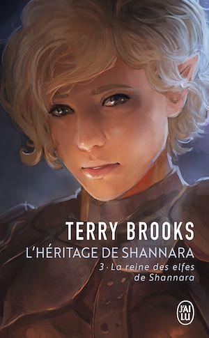 Téléchargez le livre :  L'héritage de Shannara (Tome 3) - La reine des elfes de Shannara