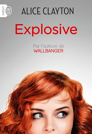 Téléchargez le livre :  Explosive