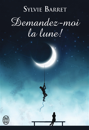 Téléchargez le livre :  Demandez-moi la lune !