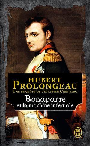 Téléchargez le livre :  Bonaparte et la machine infernale