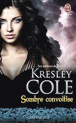 Télécharger le livre :  Les ombres de la nuit (Tome 12) - Sombre convoitise