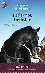 Télécharger cet ebook : Whisper Horse (Tome 2) -  Parle-moi, Darkside