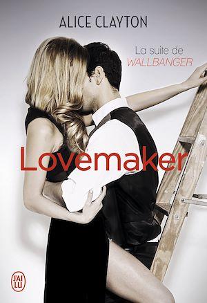 Téléchargez le livre :  Lovemaker