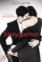 Télécharger le livre :  Sexygamer