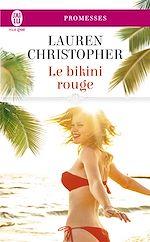 Télécharger le livre :  Le bikini rouge