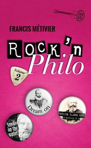 Téléchargez le livre :  Rock'n philo (Volume 2)