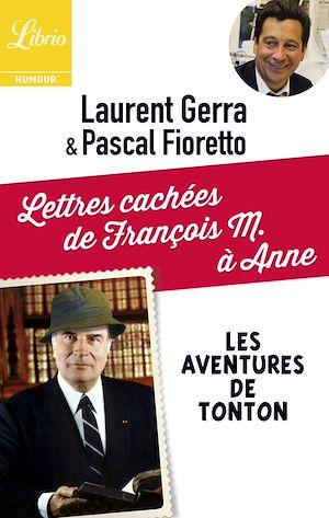 Téléchargez le livre :  Lettres cachées de François M. à Anne