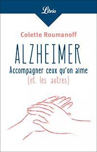 Télécharger le livre : Alzheimer : accompagner ceux qu'on aime