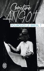 Télécharger le livre :  Pourquoi le Brésil?