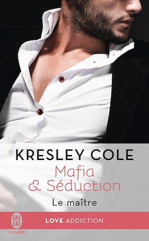 Téléchargez le livre :  Mafia & Séduction (Tome 2) - Le maître