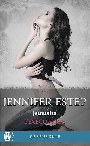 Téléchargez le livre :  L'exécutrice (Tome 7) - Jalousies