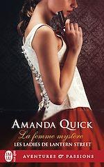 Télécharger le livre :  Les ladies de Lantern Street (Tome 2) - La femme mystère
