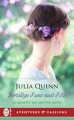 Télécharger le livre :  Le quartet des Smythe-Smith (Tome 2) - Sortilège d'une nuit d'été