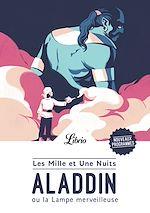 Télécharger le livre :  Aladdin ou la Lampe merveilleuse