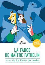 Télécharger cet ebook : La Farce de maître Pathelin. Suivi de La Farce du cuvier