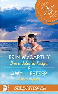 Téléchargez le livre numérique:  Dans la chaleur des Tropiques ; Ardeurs tropicales